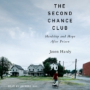 The Second Chance Club : Hardship and Hope After Prison - eAudiobook