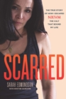Scarred : The True Story of How I Escaped NXIVM, The Cult That Bound My Life - Book