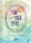 Find Your Spark: A Journal of Gratitude and Self-Discovery Inspired by Disney and Pixar's Soul - Book