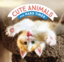 Cute Animals for Hard Times - eBook