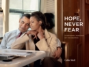 Hope, Never Fear : A Personal Portrait of the Obamas - eBook