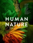 Human Nature : Twelve Photographers Address the Future of the Environment - Book