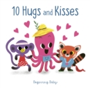10 Hugs and Kisses : Beginning Baby - eBook