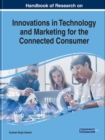 Innovations in Technology and Marketing for the Connected Consumer - Book