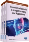 Handbook of Research on Recent Developments in Image Processing and Applications - Book