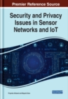 Security and Privacy Issues in Sensor Networks and IoT - Book