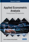 Applied Econometric Analysis : Emerging Research and Opportunities - Book