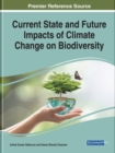 Current State and Future Impacts of Climate Change on Biodiversity - Book