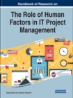Handbook of Research on the Role of Human Factors in IT Project Management - Book