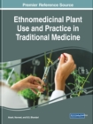Ethnomedicinal Plant Use and Practice in Traditional Medicine - Book