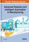 Advanced Robotics and Intelligent Automation in Manufacturing - Book