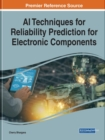 AI Techniques for Reliability Prediction for Electronic Components - Book