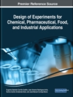Design of Experiments for Chemical, Pharmaceutical, Food, and Industrial Applications - Book