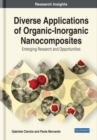 Diverse Applications of Organic-Inorganic Nanocomposites : Emerging Research and Opportunities - Book