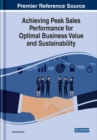 Achieving Peak Sales Performance for Optimal Business Value and Sustainability - Book