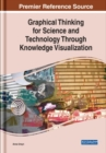 Graphical Thinking for Science and Technology Through Knowledge Visualization - Book