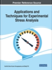 Applications and Techniques for Experimental Stress Analysis - Book