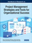 Handbook of Research on Project Management Strategies and Tools for Organizational Success - Book