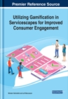 Utilizing Gamification in Servicescapes for Improved Consumer Engagement - Book