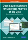 Open Source Software for Statistical Analysis of Big Data : Emerging Research and Opportunities - Book