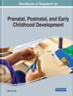 Handbook of Research on Prenatal, Postnatal, and Early Childhood Development - eBook