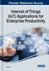 Internet of Things (IoT) Applications for Enterprise Productivity - Book