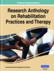 Rehabilitation Practices and Therapy : Concepts, Methodologies, Tools, and Applications - Book