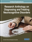 Neurocognitive Disorders : Breakthroughs in Research and Practice - Book