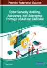 Cyber Security Auditing, Assurance, and Awareness Through CSAM and CATRAM - Book