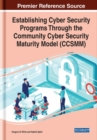 Establishing Cyber Security Programs Through the Community Cyber Security Maturity Model (CCSMM) - Book