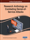 Research Anthology on Combating Denial-of-Service Attacks - Book