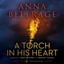 A Torch in His Heart - eAudiobook