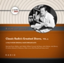 Classic Radio's Greatest Shows, Vol. 5 - eAudiobook