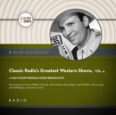Classic Radio's Greatest Western Shows, Vol. 4 - eAudiobook