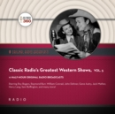 Classic Radio's Greatest Western Shows, Vol. 5 - eAudiobook
