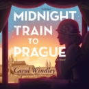 Midnight Train to Prague - eAudiobook