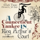 A Connecticut Yankee in King Arthur's Court - eAudiobook
