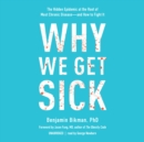 Why We Get Sick - eAudiobook