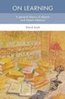 On Learning : A General Theory of Objects and Object-Relations - Book