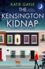 The Kensington Kidnap : An absolutely gripping cozy murder mystery - eBook