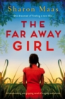 The Far Away Girl : A heartbreaking and gripping novel of tragedy and secrets - eBook