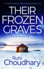 Their Frozen Graves : A completely addictive crime thriller and mystery novel - eBook