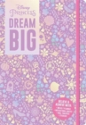 Disney Princess: Dream Big - Book