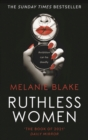 Ruthless Women : The Sunday Times bestseller - Book