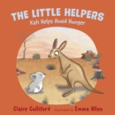 The Little Helpers: Kati Helps Avoid Hunger - Book