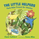 The Little Helpers: Paula Helps Prevent Air Pollution - Book
