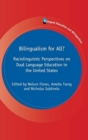 Bilingualism for All? : Raciolinguistic Perspectives on Dual Language Education in the United States - Book