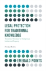 Legal Protection for Traditional Knowledge : Towards a New Law for Indigenous Intellectual Property - Book