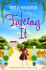 Faking It : A brand new laugh-out-loud romantic comedy for 2021