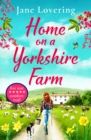 Home on Folly Farm : The perfect uplifting romantic comedy for 2021